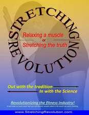 Stretching Revolution