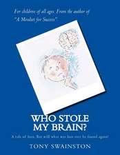 Who Stole My Brain?