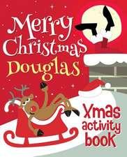 Merry Christmas Douglas - Xmas Activity Book