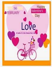 14 February Happy Valentine Love Kids Coloring Book