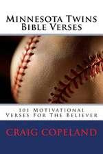 Minnesota Twins Bible Verses