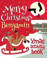 Merry Christmas Benjamin - Xmas Activity Book