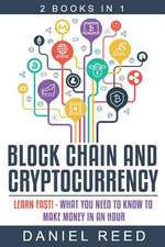 Block Chain and Cryptocurrency