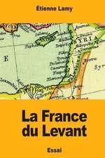La France Du Levant