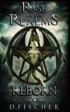 Reborn (Rise of the Realms
