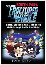 South Park the Fractured But Whole Game, Classes, Wiki, Trophies, Walkthrough Guide Unofficial
