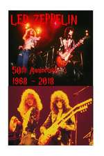 Led Zeppelin - 50th Anniversary 1968 - 2018