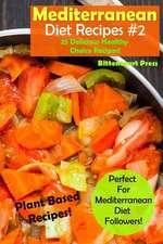 Mediterranean Diet Recipes - #2