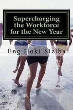 Supercharging the Workforce for the New Year