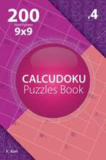 Calcudoku - 200 Hard Puzzles 9x9 (Volume 4)