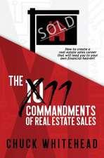 The 11 Commandments of Real Estate Sales
