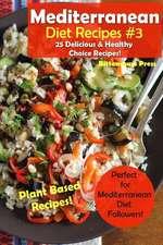 Mediterranean Diet Recipes #3