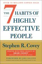 7 Habits of Highly Effective People: Revisted and Updated