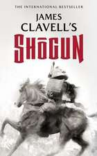 Shōgun: The Epic Novel of Japan