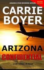 Arizona Confidential Second Edition