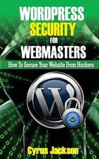 Wordpress Security for Webmasters