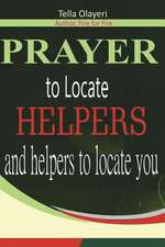 Prayer to Locate Helpers and Helpers to Locate You