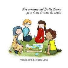Los Consejos del Dalai Lama Para Ninos de Todas Las Edades