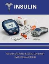 Insulin Weekly Diabetic Record Log Sheet