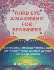 Third Eye Awakening for Beginners