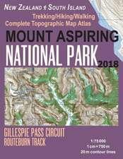 Mount Aspiring National Park Trekking/Hiking/Walking Complete Topographic Map Atlas Gillespie Pass Circuit Routeburn Track New Zealand South Island 1