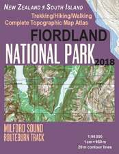 Fiordland National Park Trekking/Hiking/Walking Complete Topographic Map Atlas Milford Sound Routeburn Track New Zealand South Island 1