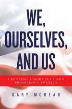 We, Ourselves, and Us