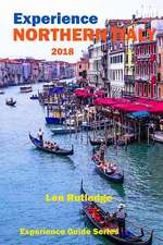 Experience Northern Italy 2018