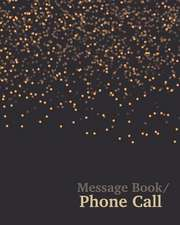 Message Book/Phone Call