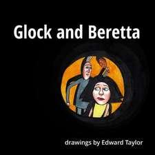Glock and Beretta