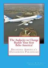 The Audacity to Change