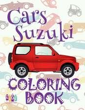 ✌ Cars Suzuki ✎ Car Coloring Book for Adult ✎ Coloring Books for Seniors ✍ (Coloring Book for Adults) Colouring Book