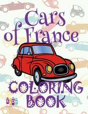 ✌ Cars of France ✎ Adult Coloring Book Car ✎ Colouring Books Adults ✍ (Coloring Book Expert) Magic Coloring Book