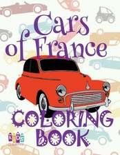 ✌ Cars of France ✎ Car Coloring Book Men ✎ Colouring Book for Adults ✍ (Coloring Books for Men) Coloring Book Large