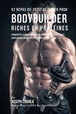 52 Repas de Petit Dejeuner Pour Bodybuilder Riches En Proteines