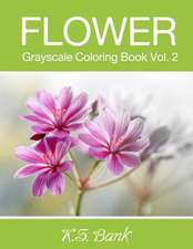 Flower Grayscale Coloring Book Vol. 2