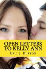 Open Letters to Kelly Ann