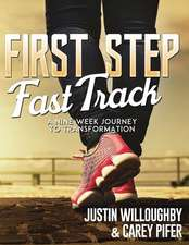 First Steps Fast Track