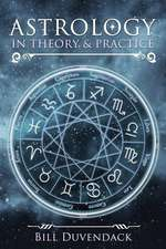 Astrology in Theory & Practice