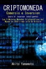 Criptomoneda - Comercio E Inversion - (Para El Inversor Inteligente)