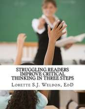 Struggling Readers Improve Critical Thinking in Three Steps
