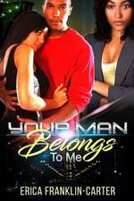 Your Man Belongs to Me