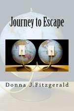 Journey to Escape
