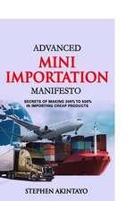 Advanced Mini Importation Manifesto