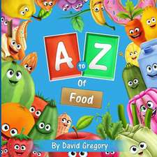 The A to Z of Food