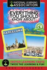 Everything You Should Know about Munich and Barcelona