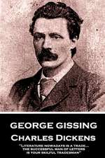 George Gissing - Charles Dickens