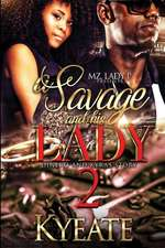A Savage and His Lady 2