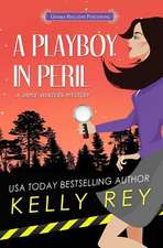 A Playboy in Peril