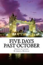 Five Days Past October
